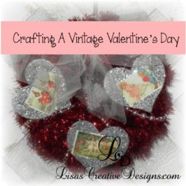 Crafting A Vintage Valentines Day