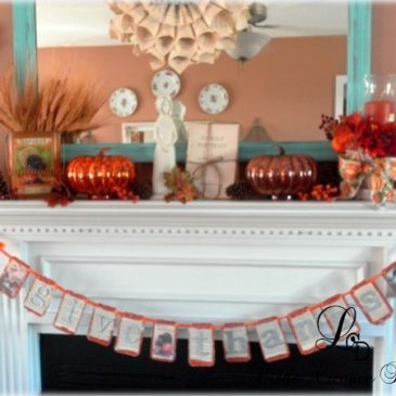 A Thanksgiving Mantel and Last Minute Decorating Tips