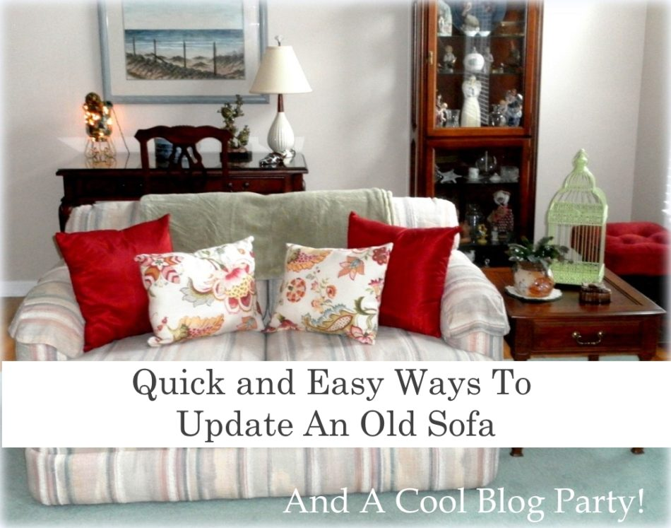 Quick and easy ways to update an old sofa and a blog party - Simple ways of revamping your old sofa ...