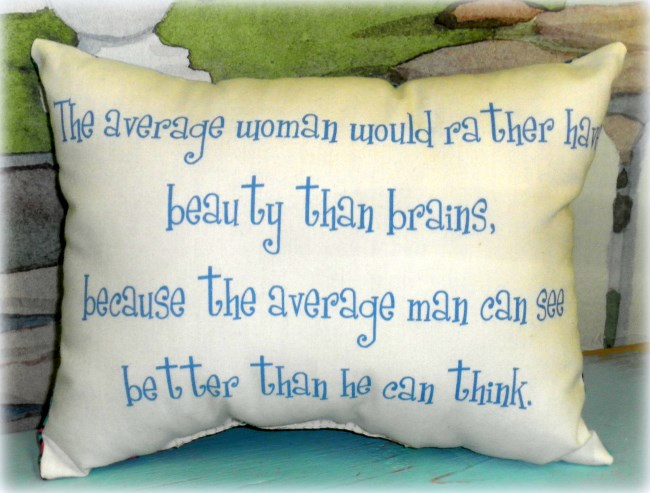 Beauty Over Brains Funny Handmade Pillow