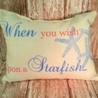 When you wish upon a starfish handmade beach pillow