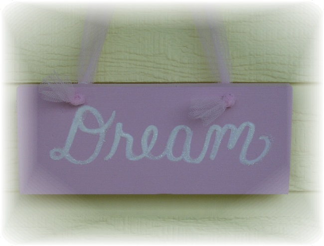 Shabby Pink Handmade Glittered Dream Sign