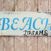 Disressed Shabby Beach Dreams Sign