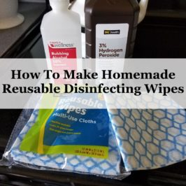 How To Make Homemade Reusable Disinfecting Wipes