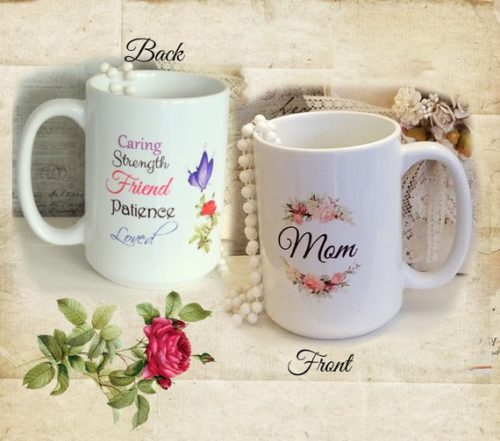 Beautiful Mom Gift Coffee Mug, 2 sided Coffee Cup w/ Rose, Butterfly & Sentiments, Special Mother's Day, Christmas or Birthday Gift For Mom