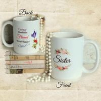 Beautiful Sister Gift Coffee Mug, 2 sided Coffee Cup w/ Rose, Butterfly & Sentiments, Special Christmas or Birthday Gift For Sister