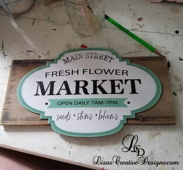Dollar Store Flower Market Sign Makeover