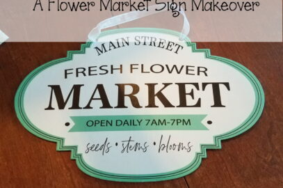 Dollar Store Crafts Fresh Flower Market Sign Makeover