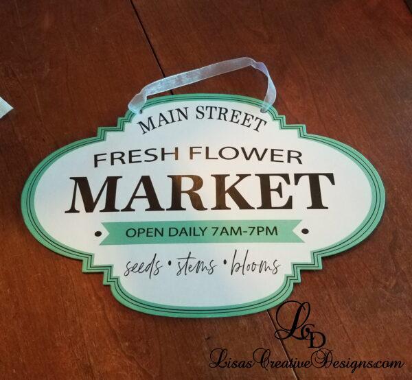 Dollar Store Flower Market Sign