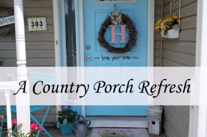 Decorating A Country Porch Refresh Makeover